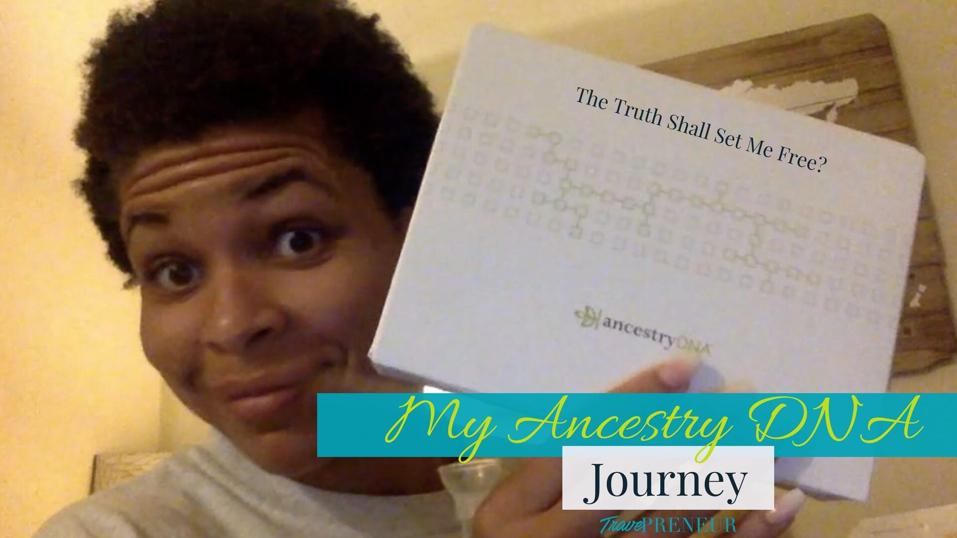 My Ancestry DNA Journey
